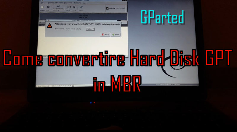 Convertire Hard Disk GPT in MBR