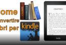 Come convertire libri per kindle