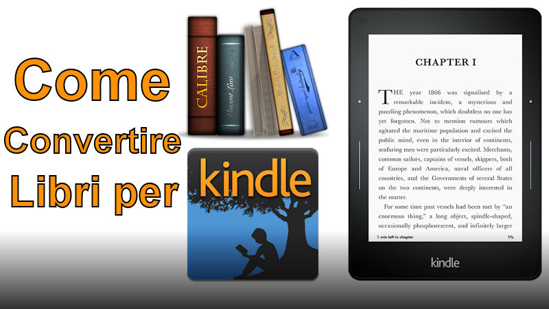 Kindle come convertire libri EPUB in MOBI