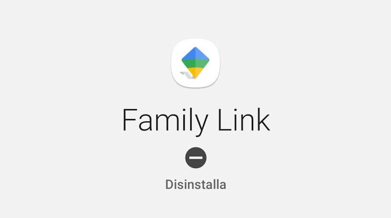Disinstallare Family Link - MarioPet.it